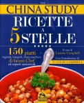 The China Study - Ricette a 5 Stelle