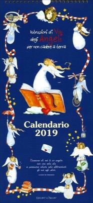 Calendario 2019 - Istruzioni di Volo degli Angeli per Non Cadere a Terra