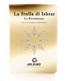 """Alchimia Luce Cosmica Alchemica """"La Stella Di Ishtar"""""""