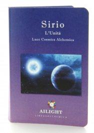 Alchimia Luce Cosmica Alchemica - Sirio - L'Unità