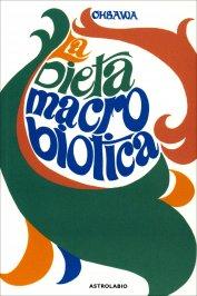 La Dieta Macrobiotica