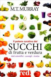 Il Potere Curativo dei Succhi di Frutta